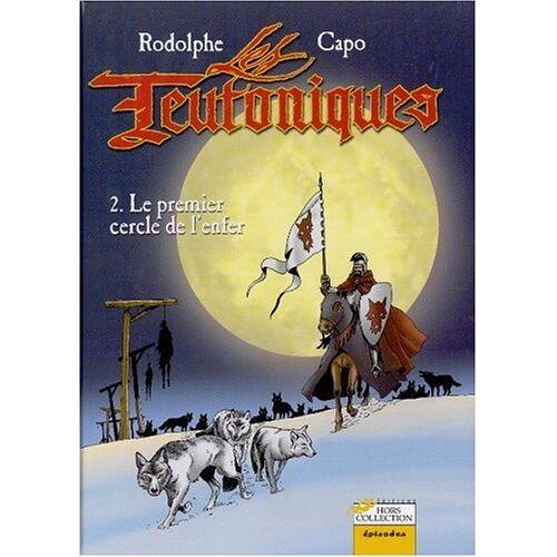 Rodolphe - Les Teutoniques Tome 2 : Le premier cercle de l'enfer - Preis vom 13.05.2021 04:51:36 h