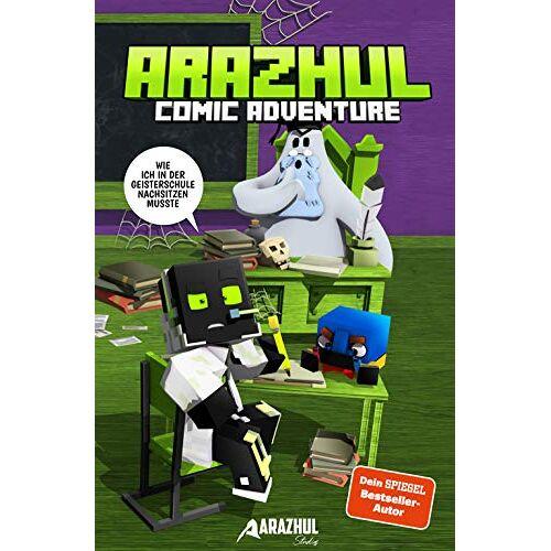 Arazhul - Wie ich in der Geisterschule nachsitzen musste - Ein Arazhul-Comic-Adventure - Preis vom 22.02.2021 05:57:04 h