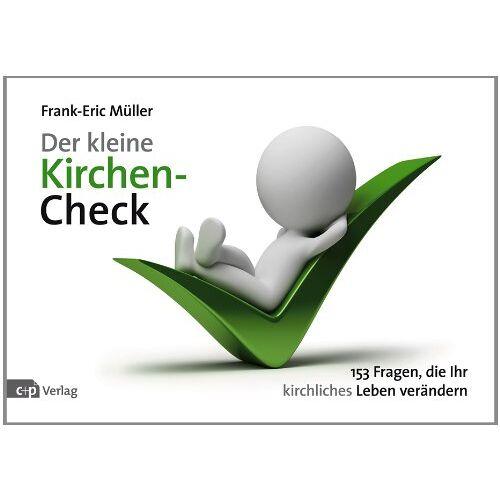 Frank-Eric Müller - Der kleine Kirchen-Check: 153 Fragen, die Ihr kirchliches Leben verändern - Preis vom 22.01.2020 06:01:29 h