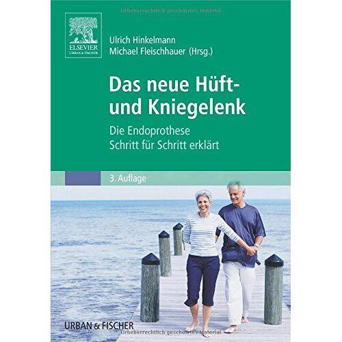 Michael Fleischhauer - Das neue Hüft- und Kniegelenk - Preis vom 06.09.2020 04:54:28 h