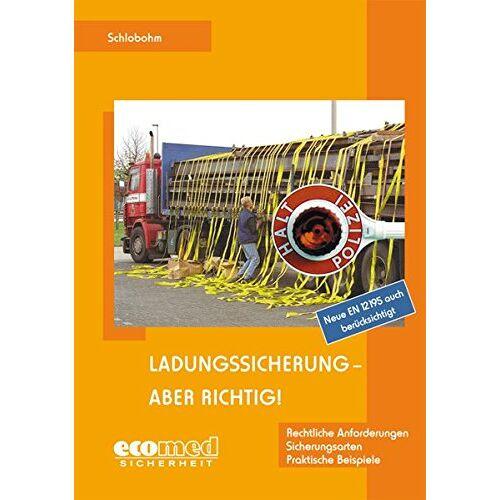 Wolfgang Schlobohm - Ladungssicherung - aber richtig! - Expertenpaket: Ladungssicherung - aber richtig!: Teilnehmerunterlagen (Broschüre) - Preis vom 16.04.2021 04:54:32 h