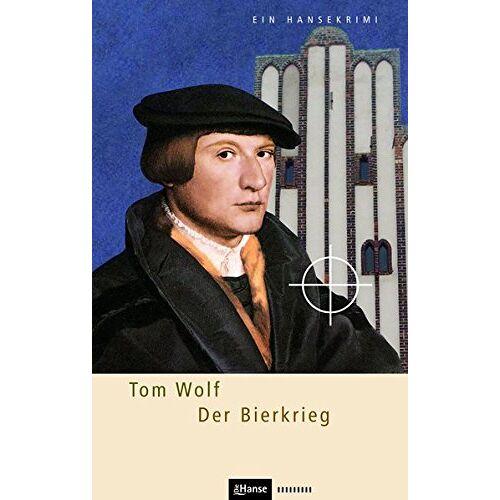 Tom Wolf - Der Bierkrieg (Hansekrimi) - Preis vom 16.01.2021 06:04:45 h
