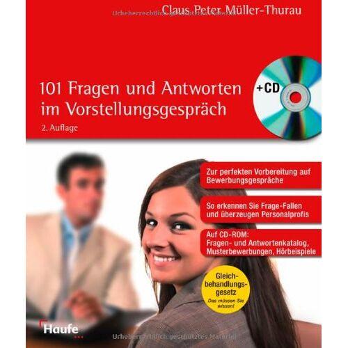 Müller-Thurau, Claus P. - 101 Fragen und Antworten im Vorstellungsgespräch, m. CD-ROM - Preis vom 16.04.2021 04:54:32 h