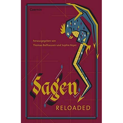 Thomas Ballhausen - Sagen reloaded - Preis vom 13.05.2021 04:51:36 h