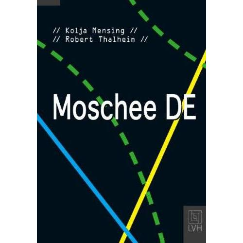 Kolja Mensing - Moschee DE - Preis vom 01.03.2021 06:00:22 h