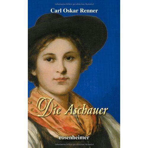 Renner, Carl Oskar - Die Aschauer - Preis vom 18.10.2020 04:52:00 h