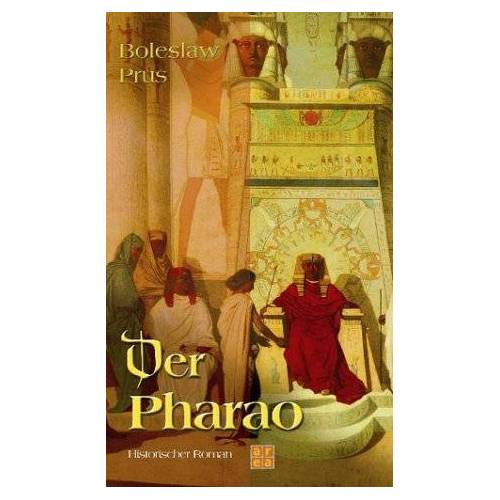 Boleslaw Prus - Der Pharao - Preis vom 27.02.2021 06:04:24 h
