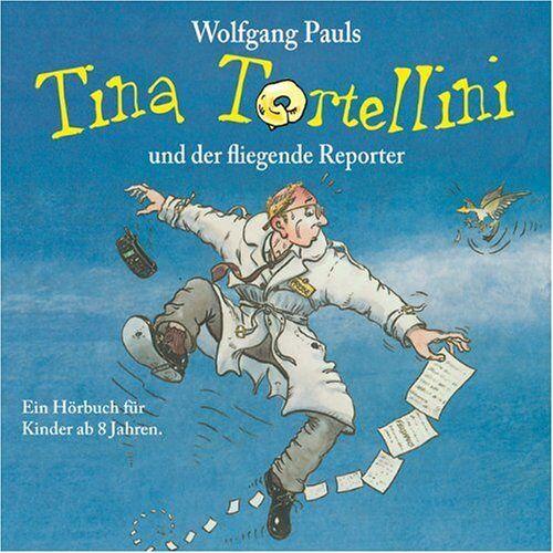 Wolfgang Pauls - Tina Tortellini und der fliegende Reporter - Preis vom 13.04.2021 04:49:48 h