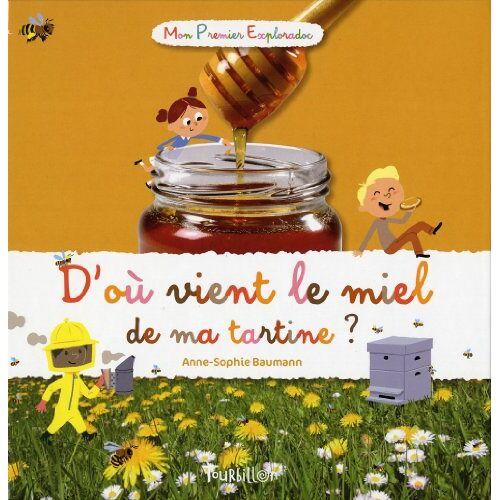 - D'où vient le miel de ma tartine ? - Preis vom 21.10.2020 04:49:09 h