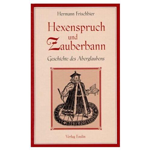 Hermann Frischbier - Hexenspruch und Zauberbann - Preis vom 18.04.2021 04:52:10 h