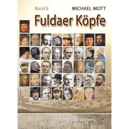 Michael Mott - Fuldaer Köpfe - Preis vom 15.01.2021 06:07:28 h