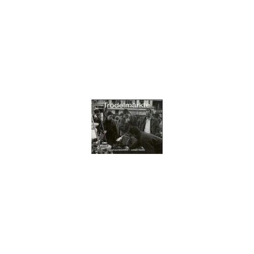 Eberhard Bremicker - Trödelmärkte. Ein Bildband - Preis vom 20.10.2020 04:55:35 h