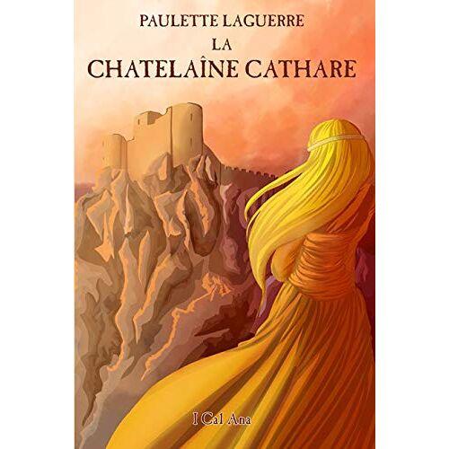 - La Chatelaine Cathare - Preis vom 13.05.2021 04:51:36 h