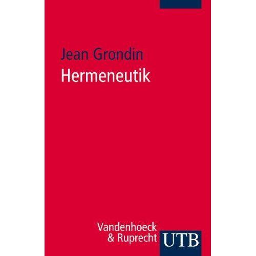 Jean Grondin - UTB Nr. 3202: Hermeneutik - Preis vom 20.10.2020 04:55:35 h