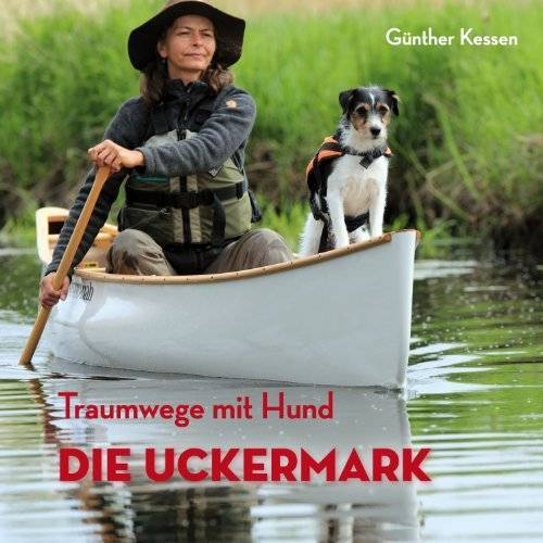 - Traumwege mit Hund: Die Uckermark - Preis vom 11.05.2021 04:49:30 h