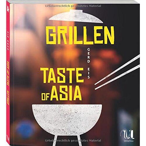 Gerd Eis - Grillen - Taste of Asia - Preis vom 11.05.2021 04:49:30 h