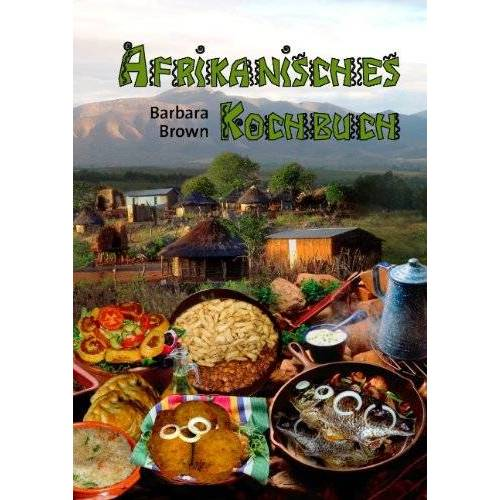 Barbara Brown - Afrikanisches Kochbuch - Preis vom 06.09.2020 04:54:28 h