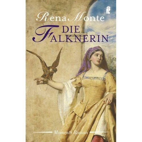 Rena Monte - Die Falknerin - Preis vom 15.04.2021 04:51:42 h