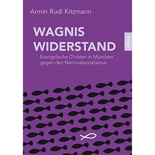 Armin Rudi Kitzmann - Wagnis Widerstand - Preis vom 24.01.2021 06:07:55 h