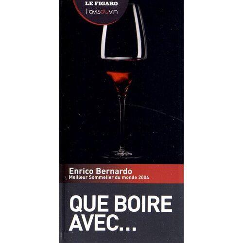 Enrico Bernardo - Que boire avec... - Preis vom 31.03.2020 04:56:10 h