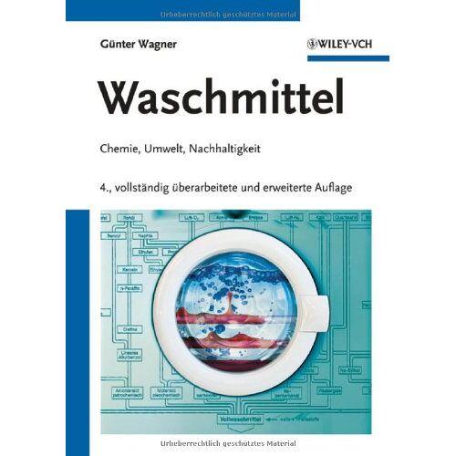 Günter Wagner - Waschmittel: Chemie, Umwelt, Nachhaltigkeit - Preis vom 01.03.2021 06:00:22 h