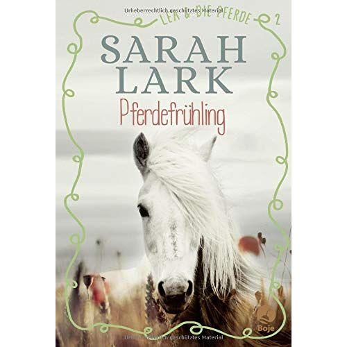 Sarah Lark - Lea und die Pferde - Pferdefrühling: Band 2. - Preis vom 26.02.2021 06:01:53 h