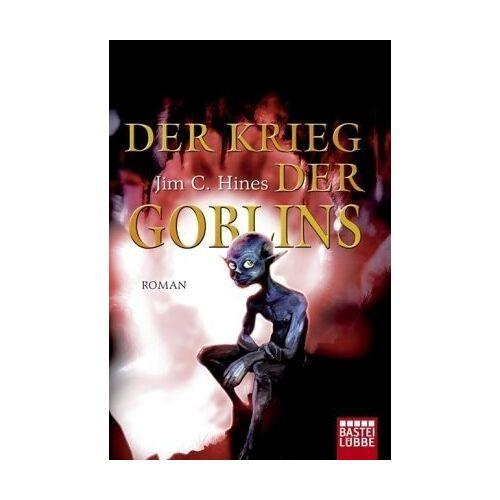 Hines, Jim C. - die Goblin Saga, Band 3: Der Krieg der Goblins - Preis vom 05.09.2020 04:49:05 h