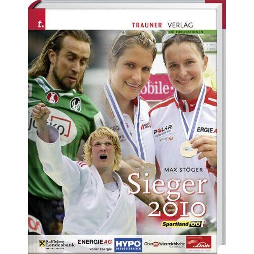Max Stöger - Sieger 2010: Sportland OÖ - Preis vom 04.10.2020 04:46:22 h