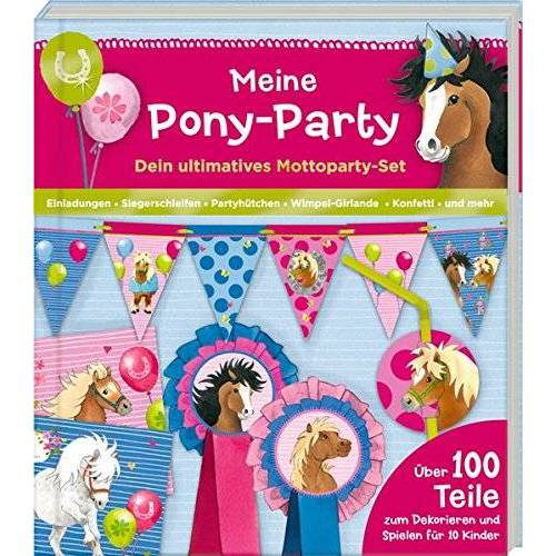 - Aktivbuch - Meine Pony-Party: Dein ultimatives Mottoparty-Set - Preis vom 15.04.2021 04:51:42 h