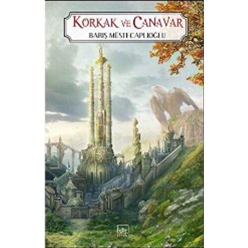 Baris Müstecaplioglu - Korkak ve Canavar: Perg Efsaneleri 1. Kitap - Preis vom 06.09.2020 04:54:28 h