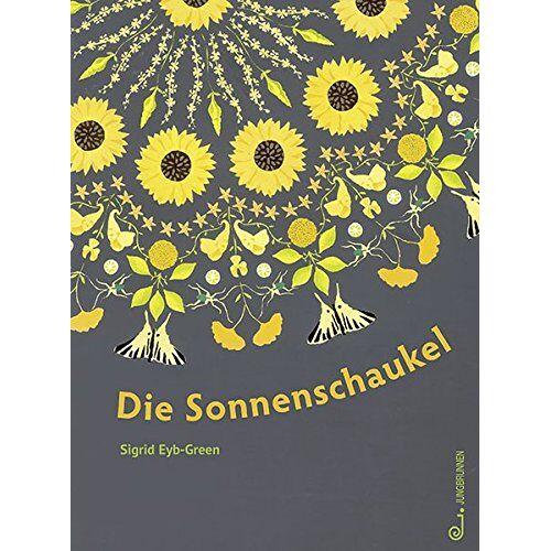 Sigrid Eyb-Green - Die Sonnenschaukel - Preis vom 25.02.2021 06:08:03 h