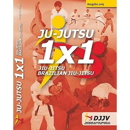 Deutscher Ju-Jutsu Verband e.V. - Ju-Jutsu 1x1 2015 - Preis vom 24.01.2021 06:07:55 h