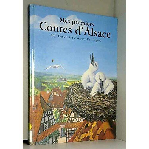 Troxler et Thomassin - Mes premiers contes d'alsace - Preis vom 06.03.2021 05:55:44 h