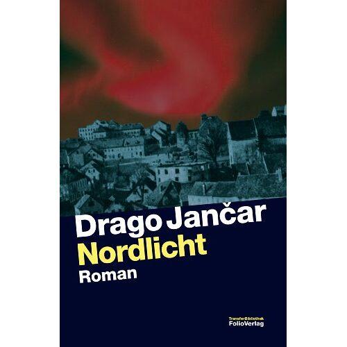 Drago Jancar - Nordlicht - Preis vom 27.01.2021 06:07:18 h