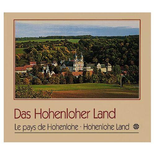 Georg Kleemann - Das Hohenloher Land / Le pays de Hohenlohe / Hohenlohe Land - Preis vom 16.10.2019 05:03:37 h