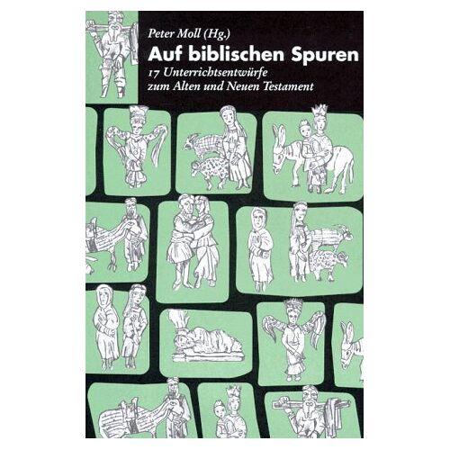 Peter Moll - Auf biblischen Spuren - Preis vom 14.05.2021 04:51:20 h