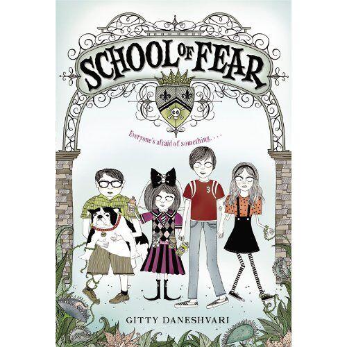Gitty Daneshvari - School of Fear - Preis vom 14.04.2021 04:53:30 h