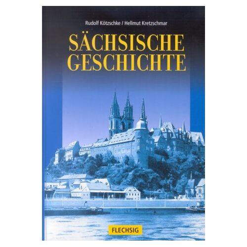 Rudolf Kötzschke - Sächsische Geschichte - Preis vom 05.09.2020 04:49:05 h
