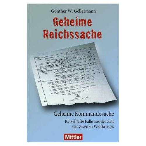 Gellermann, Günther W - Geheime Reichssache - Geheime Kommandosache - Preis vom 14.04.2021 04:53:30 h