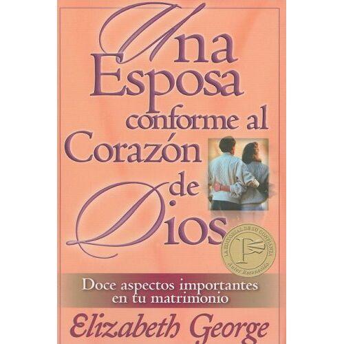 Elizabeth George - Una Esposa Conforme al Corazon de Dios - Preis vom 18.04.2021 04:52:10 h