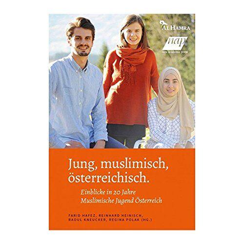 Farid Hafez et al. - Jung, muslimisch, österreichisch - Preis vom 12.05.2021 04:50:50 h