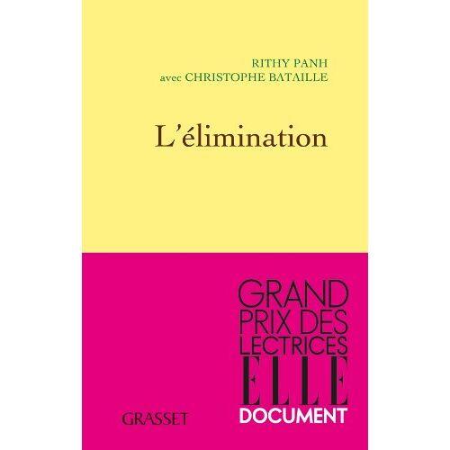 Rithy Panh - L'élimination - Preis vom 20.10.2020 04:55:35 h