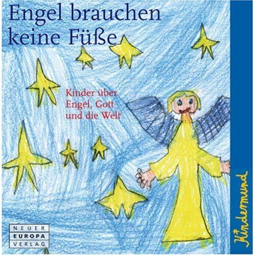 Kindermund - Kindermund: Engel brauchen keine Füße: Kinder über Engel, Gott und die Welt - Preis vom 16.01.2021 06:04:45 h