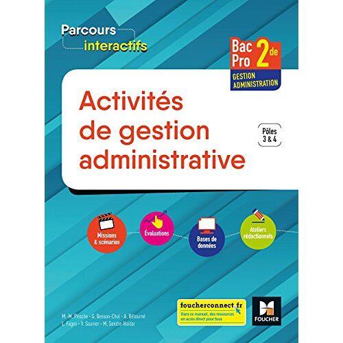Luc Fages - Activités de gestion administrative 2de Bac Pro Gestion-administration : Pôles 3 & 4 - Preis vom 22.04.2021 04:50:21 h