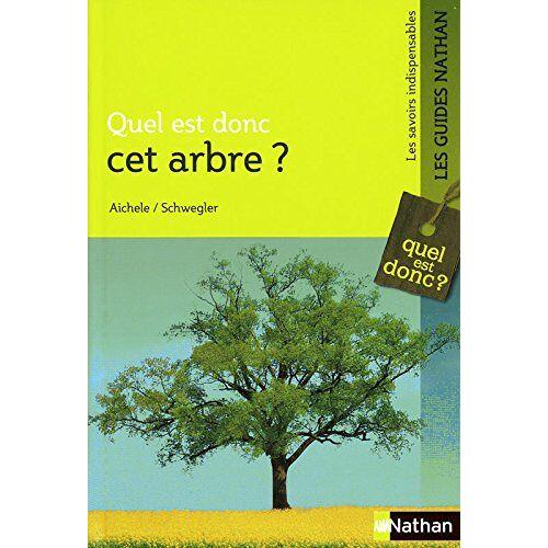 Dietmar Aichele - Quel est donc cet arbre ? - Preis vom 28.02.2021 06:03:40 h