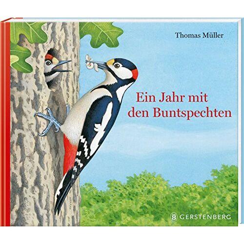 Thomas Müller - Ein Jahr mit den Buntspechten - Preis vom 21.04.2021 04:48:01 h