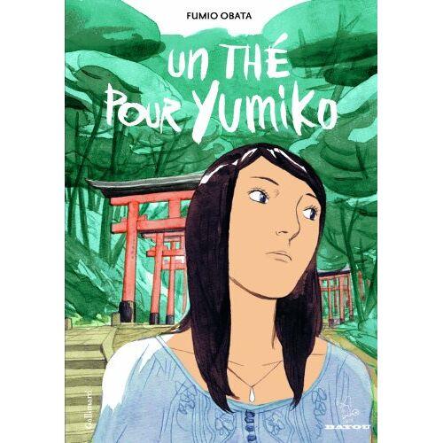 Fumio Obata - Un thé pour Yumiko - Preis vom 20.10.2020 04:55:35 h