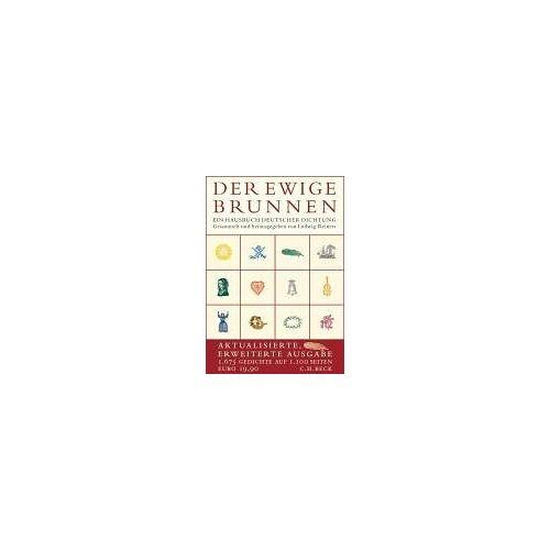 Ludwig Reiners - Der ewige Brunnen: Ein Hausbuch deutscher Dichtung - Preis vom 22.04.2021 04:50:21 h