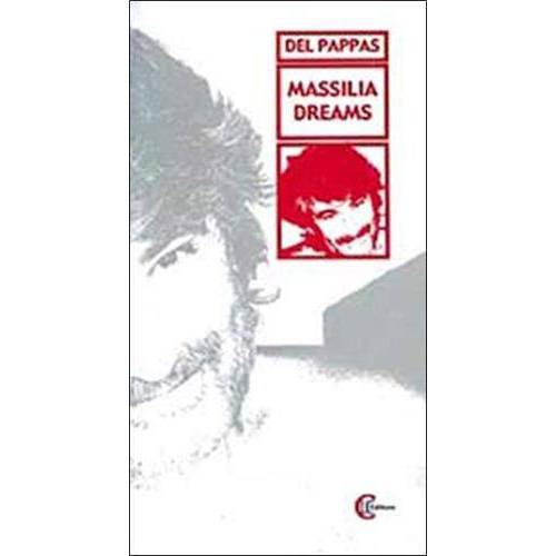 Gilles Del Pappas - Massilia Dreams - Preis vom 11.04.2021 04:47:53 h