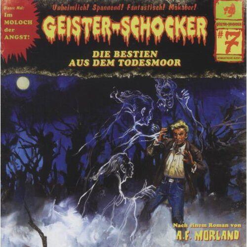 Geister-Schocker - Die Bestien aus dem Todesmoor-Vol.7 - Preis vom 25.02.2021 06:08:03 h